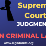 Top Supreme Court judgment on criminal law