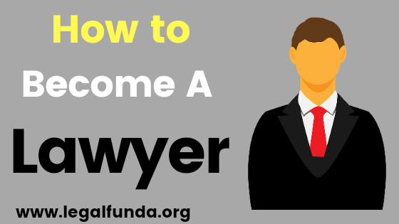 how to become a lawyer in india