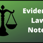 Evidence law notes